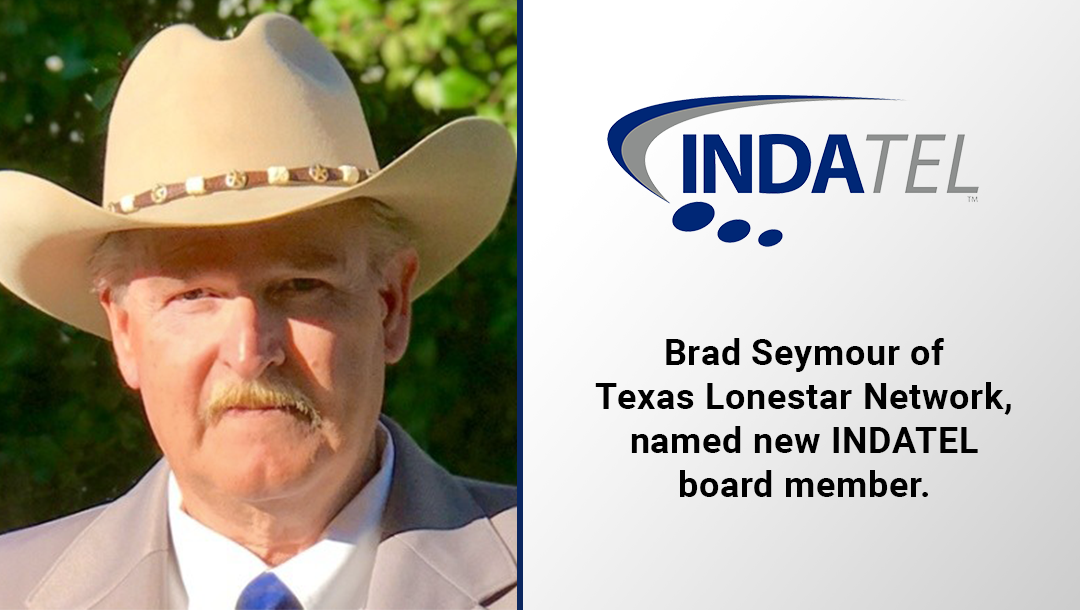 Brad Seymour of Texas Lone Star Network Joins  INDATEL Board