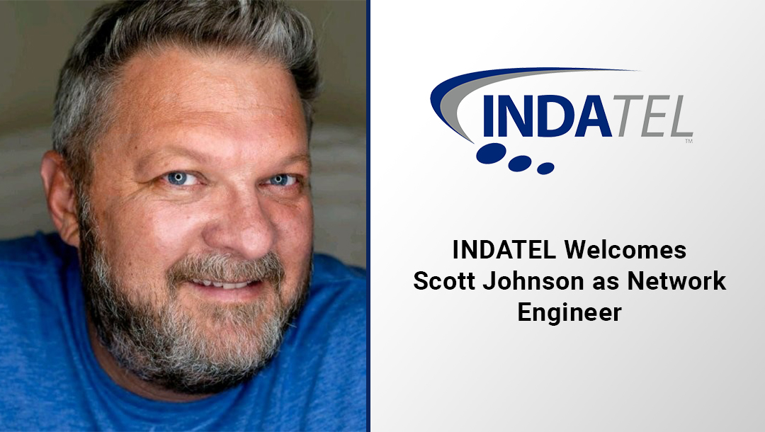 INDATEL Welcomes Scott Johnson as Network Engineer